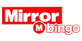 Deposit £10 and get £40 to play with Mirror Bingo