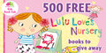 500 x 'Lulu Loves Nursery' Children's Books