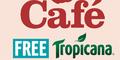 Free Tropicana Juice – Morrisons Cafe