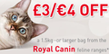 £3 off Royal Canin Feline Range