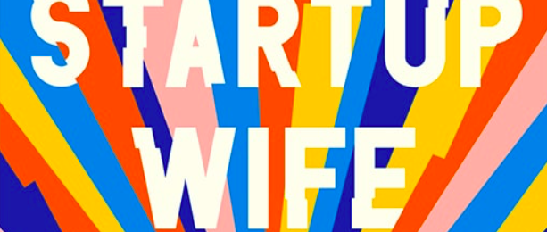Free Copy of 'The Startup Wife'